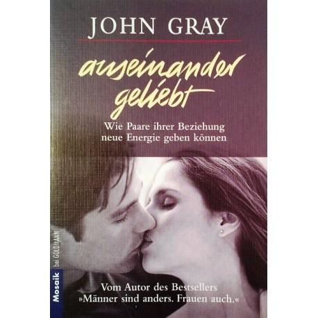 Auseinander geliebt. Von John Gray (1998).