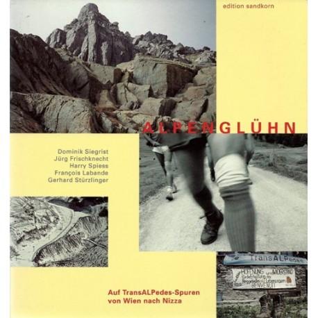 Alpenglühn. Von Dominik Siegrist (1993).