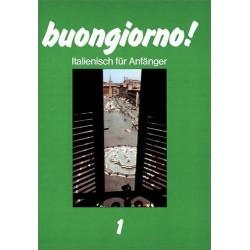 Buongiorno! Italienisch für Anfänger 1. Von Rosanna Brambilla (1986).