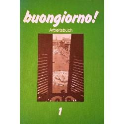 Buongiorno! Italienisch für Anfänger 1. Arbeitsbuch. Von Gudrun Bogdanski (1986).