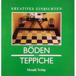 Böden und Teppiche. Von Jane Lott (1988).
