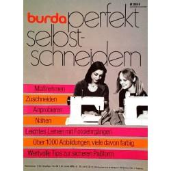 Burda perfekt selbst schneidern. Von Lieselotte Dürrschnabel (1976).