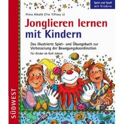 Jonglieren lernen mit Kindern. Von Petra Albath (1998).