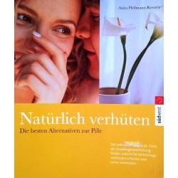 Natürlich verhüten. Von Anita Heßmann-Kosaris (2002).