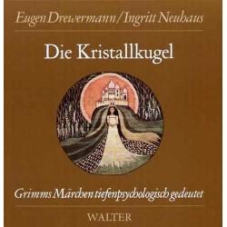 Die Kristallkugel. Von Eugen Drewermann (1989).