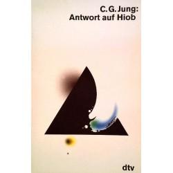Antwort auf Hiob. Von Carl Gustav Jung (1990).