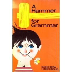 A Hammer for Grammar. Von Baschiera Hirschbold (1967).