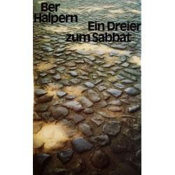 Ein Dreier zum Sabbat. Von Ber Halpern (1988).