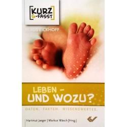Leben - und wozu? Von Klaus Eickhoff (2015).