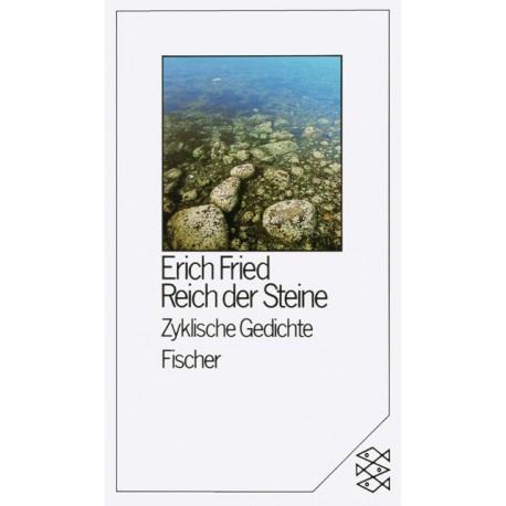Reich der Steine. Von Erich Fried (1989).