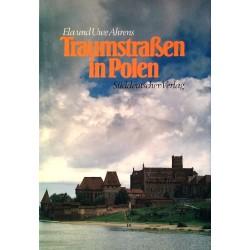Traumstraßen in Polen. Von Ela Ahrens (1989).