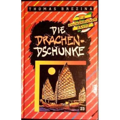 Die Knickerbocker Bande. Die Drachen-Dschunke. Von Thomas Brezina (1992).