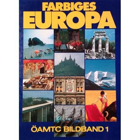 Farbiges Europa. Öamtc Bildband 1 (1981).