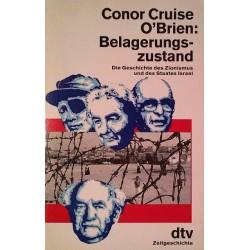 Belagerungszustand. Von Conor Cruise O'Brien (1991).