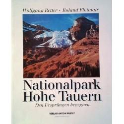 Nationalpark Hohe Tauern. Von Wolfgang Retter (1992).