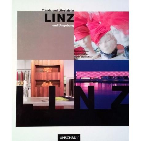 Trends und Lifestyle in Linz und Umgebung. Von Stephan Klinger (2007).