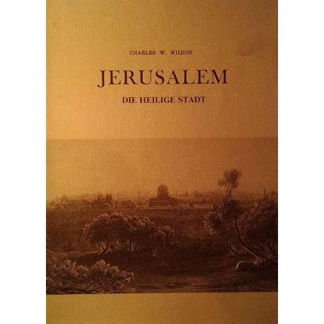 Jerusalem. Von Charles W. Wilson (1978).
