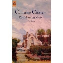 Das Haus im Moor. Von Catherine Cookson (2001).