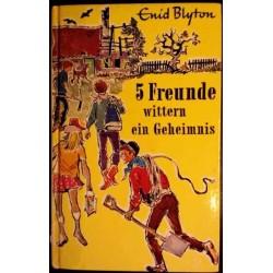 5 Freunde wittern ein Geheimnis. Von Enid Blyton (1978).