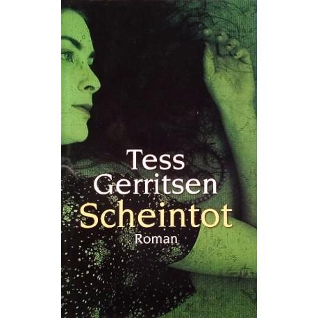 Scheintot. Von Tess Gerritsen (2006).