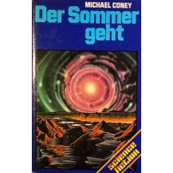 Der Sommer geht. Von Michael Coney (1979).