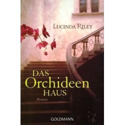 Das Orchideen Haus. Von Lucinda Riley (2010).