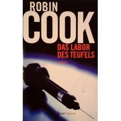 Das Labor des Teufels. Von Robin Cook (2006).