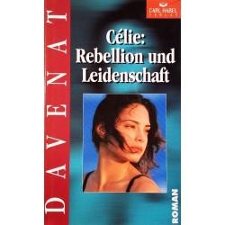 Celie. Rebellion und Leidenschaft. Von Colette Davenat (1999).