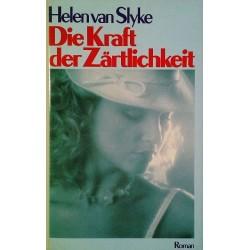 Die Kraft der Zärtlichkeit. Von Helen van Slyke (1979).