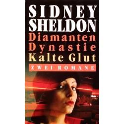 Diamanten Dynastie. Kalte Glut. Von Sidney Sheldon (1985).