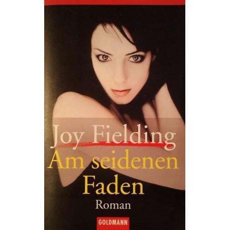 Am seidenen Faden. Von Joy Fielding (2003).