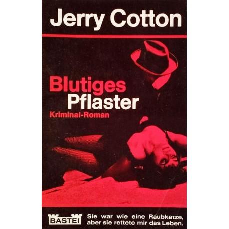 Blutiges Pflaster. Von Jerry Cotton (1967).