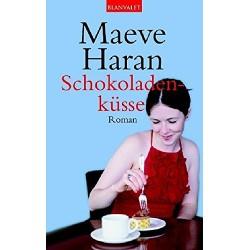 Schokoladenküsse. Von Maeve Haran (2005).
