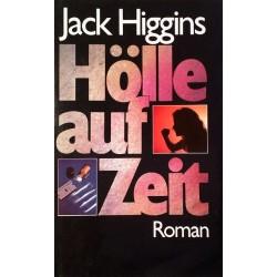 Hölle auf Zeit. Von Jack Higgins (1989).