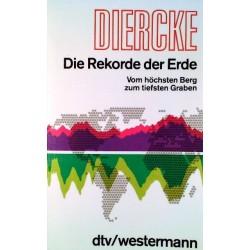 Die Rekorde der Erde. Von: Diercke (1981).