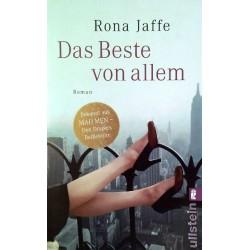 Das Beste von allem. Von Rona Jaffe (2012).