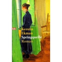 Springquelle. Von Kerstin Ekman (1996).