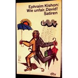 Wie unfair, David. Von Ephraim Kishon (1972).