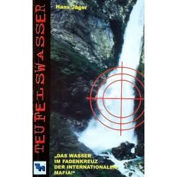Teufelswasser. Von Hans Jäger (2002).