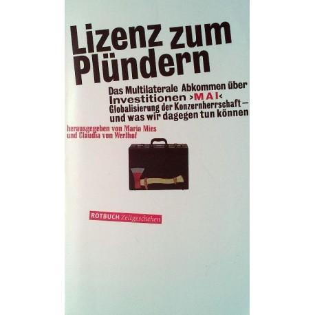 Lizenz zum Plündern. Von Maria Mies (1999).