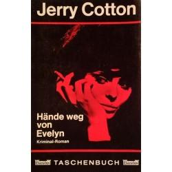 Hände weg von Evelyn. Von Jerry Cotton (1967).