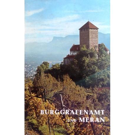 Burg Grafenamt und Meran. Von Gunther Langes (1969).