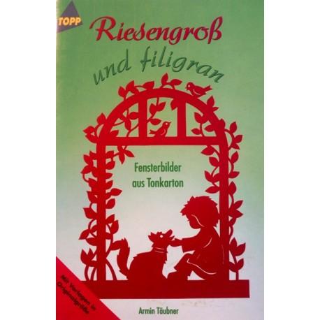 Riesengroß und filigran. Von Armin Täubner (2003).
