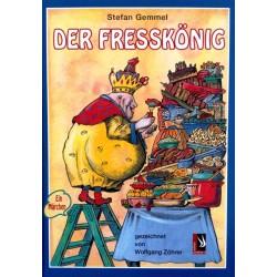 Der Fresskönig. Von Stefan Gemmel (2005).