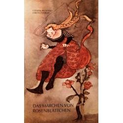 Das Märchen von Rosenblättchen. Von Clemens Brentano (1978).