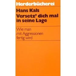 Versetz dich mal in seine Lage. Von Hans Kals (1985).