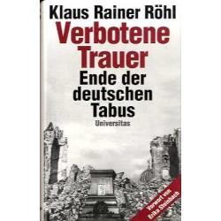 Verbotene Trauer. Von Klaus Rainer Röhl (2002).