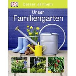 Unser Familiengarten. Von Lia Leendertz (2010).
