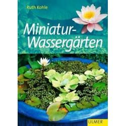 Miniatur-Wassergärten. Von Ruth Kohle (2001).