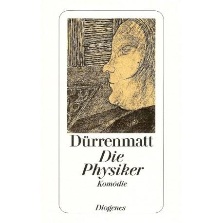 Die Physiker. Von Friedrich Dürrenmatt (1998).